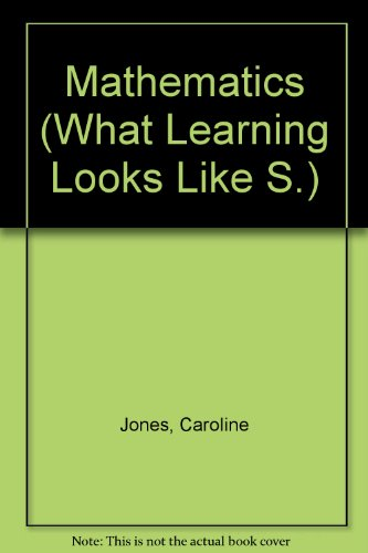 9781902438221: Mathematics (What Learning Looks Like S.)