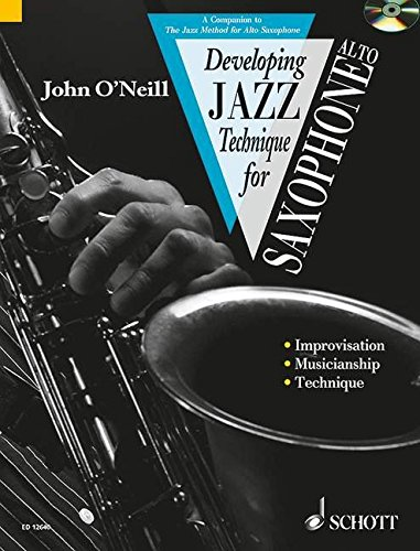 9781902455037: DEVELOPING JAZZ TECHNIQUE FOR ALTO SAXOPHONE BOOK/CD ENGLISH/FRENCH/GERMAN
