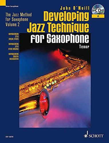 9781902455044: Developing Jazz Technique for Saxophone Saxophone +CD: B Flat/Tenor - Improvisation, Style, Special Effects