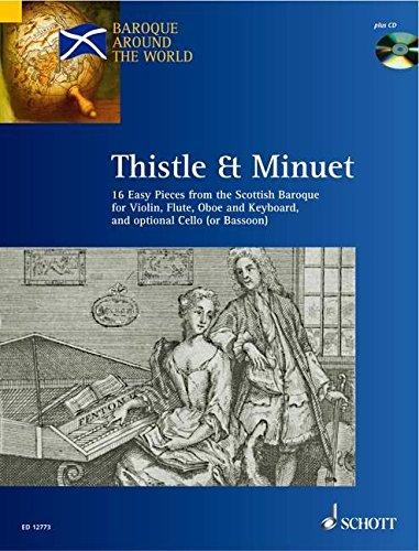 9781902455198: Thistle & Minuet: 16 Easy Pieces from Scottish Baroque (Baroque Around the World)