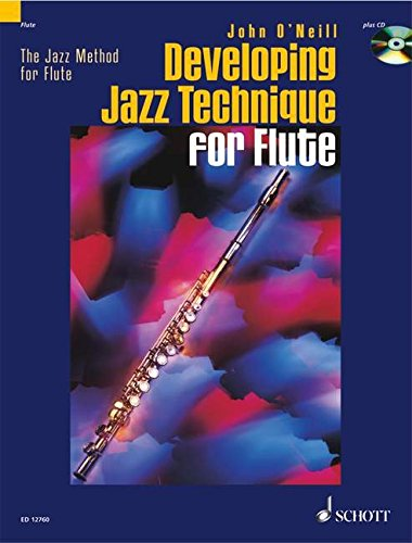 DEVELOPING JAZZ TECHNIQUE    JAZZ METHOD FOR FLUTE        BOOK AND CD
