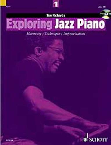 Exploring Jazz Piano 1. Mit CD: Tim Richards