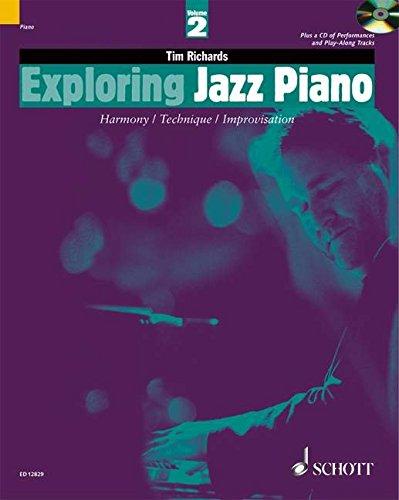EXPLORING JAZZ PIANO VOLUME 2 BOOK/CD HARMONY/TECHNIQUE/ IMPROVIZATION (The Schott ...