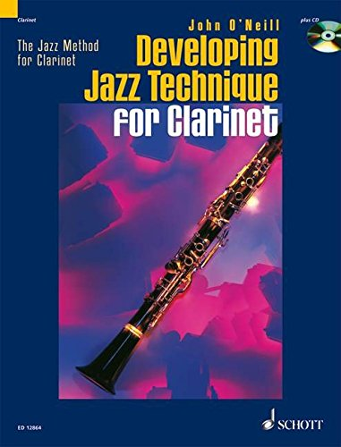 9781902455617: Developing Jazz Technique for Clarinet [With CD]: The Jazz Method for Clarinet: Vol 2