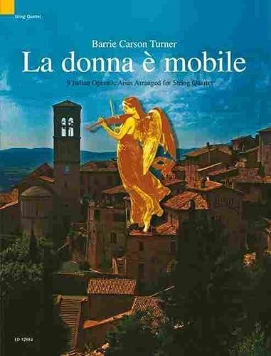 9781902455686: Donna E Mobile (la) Streichquart Musique d'Ensemble: 9 Italian Operatic Arias Arranged for String Quartet (Schott String Quartet Series)