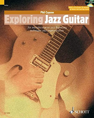 Exploring Jazz Guitar: An Introduction to Jazz: Phil Capone