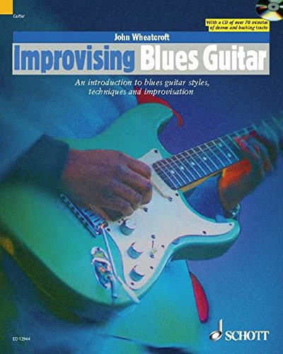 Improvising Blues Guitar: An Introduction To Blues Guitar Styles Techniques And Improvisation (The ...