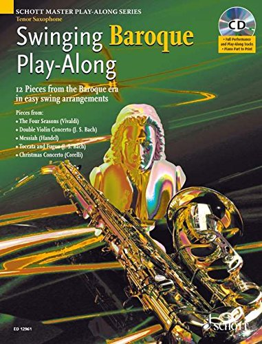 9781902455976: Swinging Baroque Play-along: 12 Pieces from the Baroque Era in Easy Swing Arrangements Tenor Sax