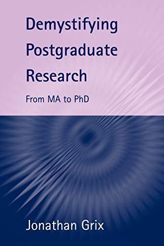 9781902459356: Demystifying Postgraduate Research: From Ma to PhD