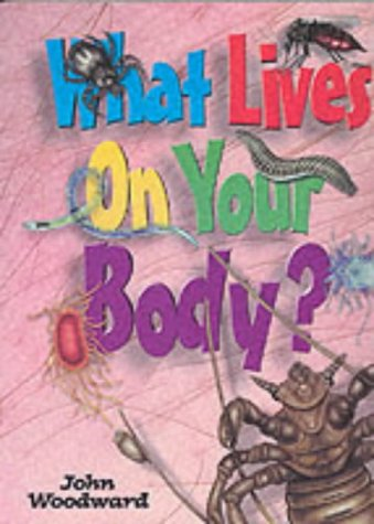 9781902463346: What Lives on Your Body? (What Lives S.)