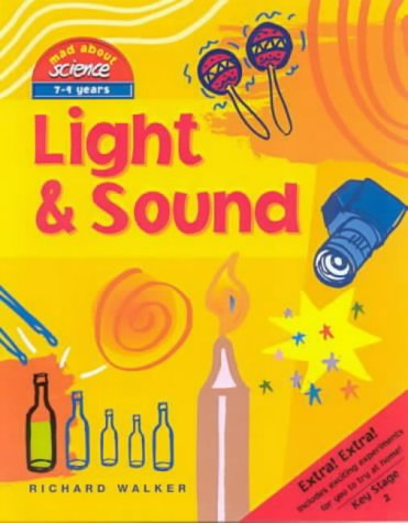 9781902463438: Light & Sound (Mad About Science)
