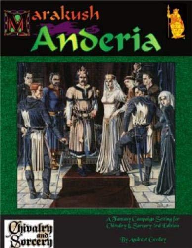 9781902500003: Marakush: Anderia (Chivalry & Sorcery, 3rd Edition)