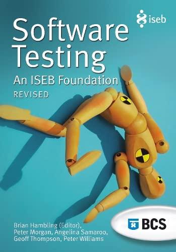 Software Testing: An ISEB Foundation: Angelina Samaroo, Peter