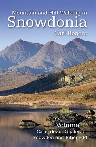 9781902512181: Mountain and Hill Walking in Snowdonia: Volume 1 - Carneddau, Glyderau, Snowdonia and Eifonydd