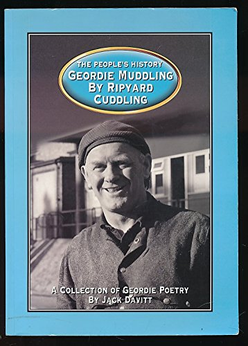 Geordie Muddling by Ripyard Cuddling: a collection of Geordie poems