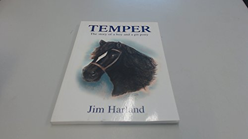 Temper - The Story of a Boy: Jim Harland