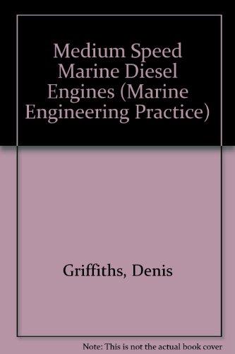 9781902536187: Medium Speed Marine Diesel Engines (Marine Engineering Practice)