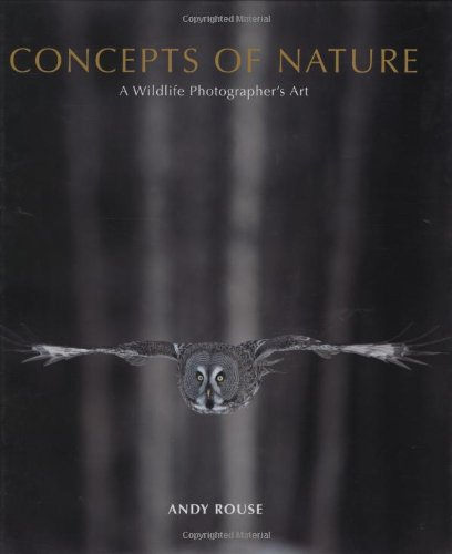 9781902538525: Concepts of Nature: A Wildlife Photographer's Art