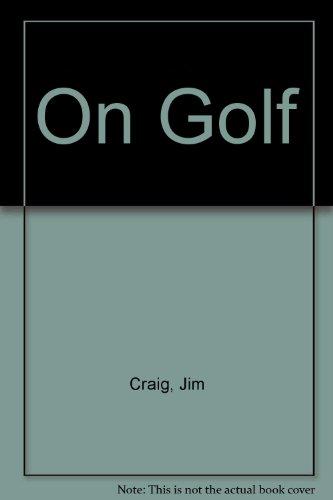 On Golf: Craig, Jim