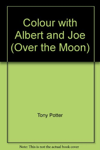 9781902553573: Colour with Albert and Joe (Over the Moon)