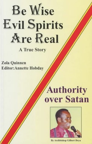 9781902571096: Be Wise, Evil Spirits are Real: A True Story