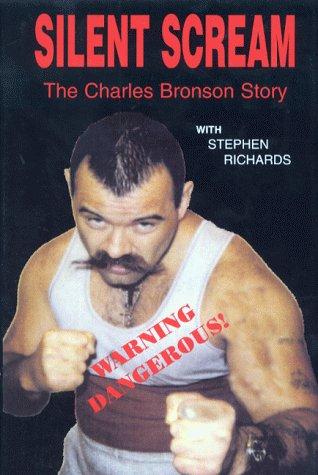 Silent Scream: The Charles Bronson Story: Charles Bronson