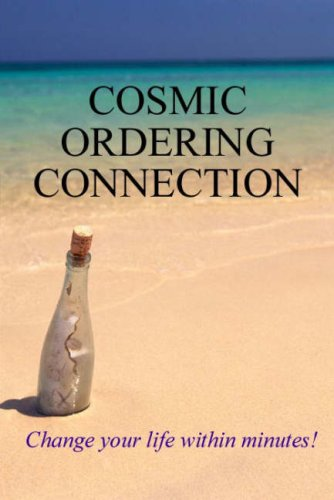 9781902578156: Cosmic Ordering Connection: Change Your Life within Minutes!