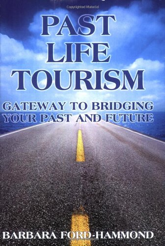 9781902578316: Past Life Tourism: Gateway to Bridging Your Past and Future