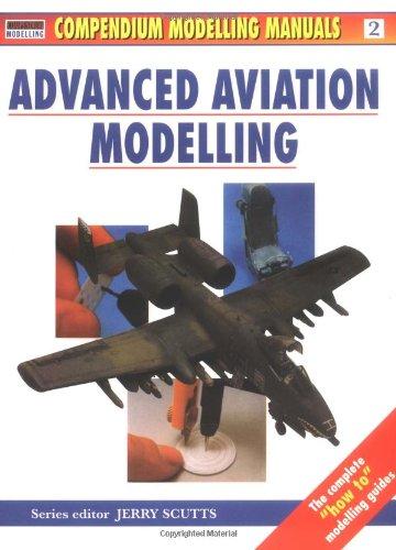 9781902579054: Advanced Aviation Modelling (Modelling Manuals)