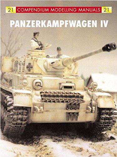 9781902579412: Panzerkampfwagen IV (Compendium Modeling Manual)