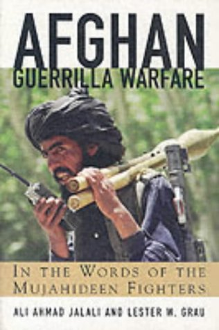 9781902579474: Afghan Guerilla Warfare: Mujahideen Tactics in the Soviet Afghan War