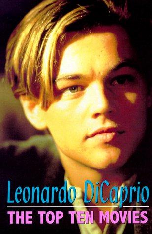 9781902588049: Leonardo DiCaprio: Ten Top Movies