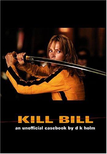 9781902588124: Kill Bill: An Unofficial Casebook