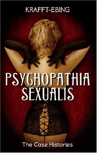 PSYCHOPATHIA SEXUALIS: First Last