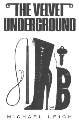 The Velvet Underground: Michael Leigh
