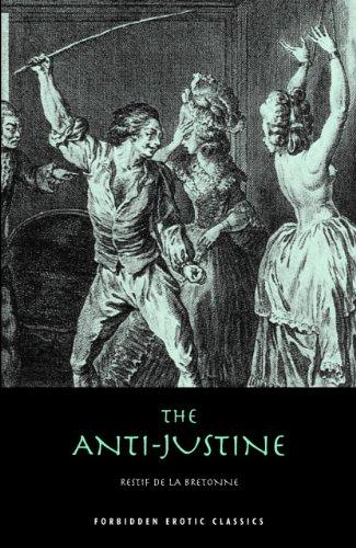 The Anti-justine (Paperback): Restif De La