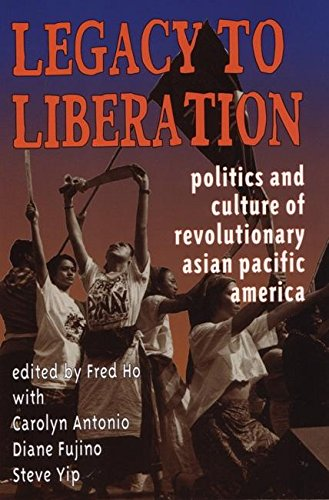 9781902593241: Legacy to Liberation: Politics and Culture of Revolutionary Asian Pacific America