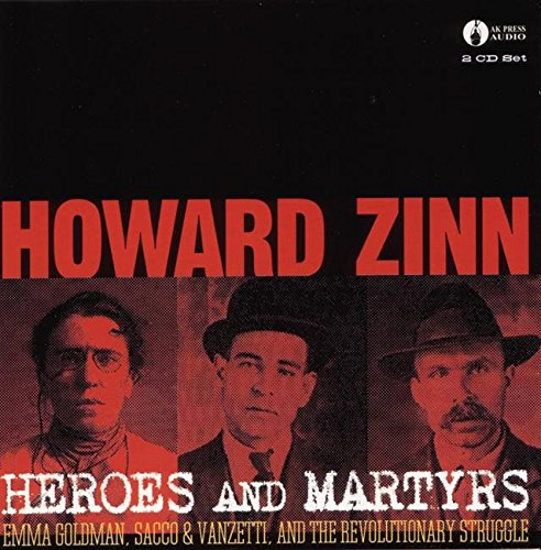 9781902593265: Heroes & Martyrs: Emma Goldman, Sacco & Vanzetti and the Revolutionary Struggle
