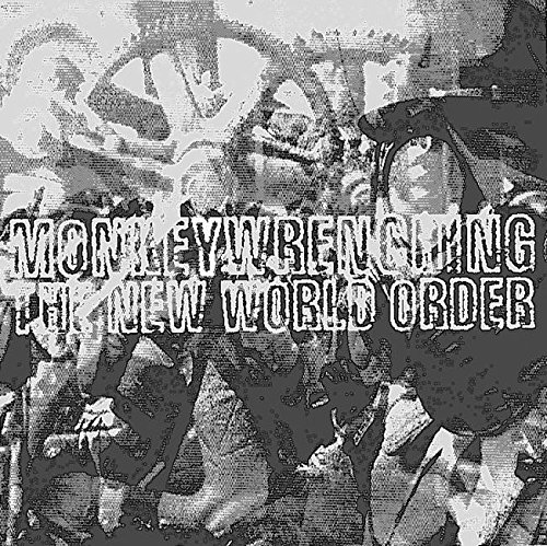 9781902593357: Monkeywrenching the New World Order (AK Press Audio)