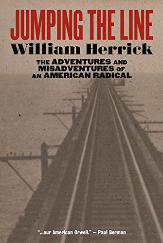 9781902593425: Jumping the Line: The Adventures and Misadventures of an American Radical