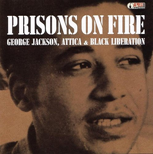 9781902593524: Prisons on Fire: Attica, George Jackson and Black Liberation