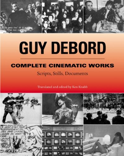 9781902593739: Guy Debord Complete Cinematic Works: Scripts, Stills, Documents