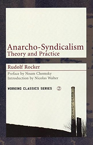 Anarcho-syndicalism: Theory and Practice (Paperback)