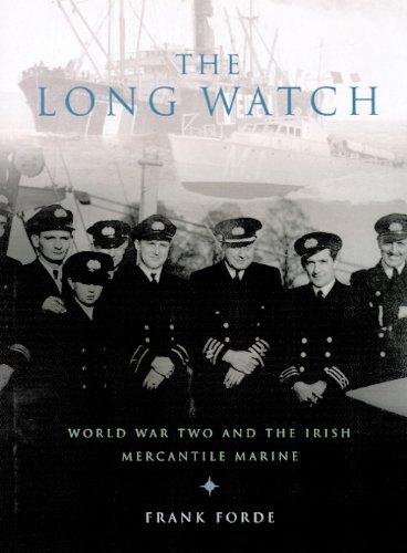 9781902602424: The Long Watch: History of the Irish Mercantile Marine in WW II