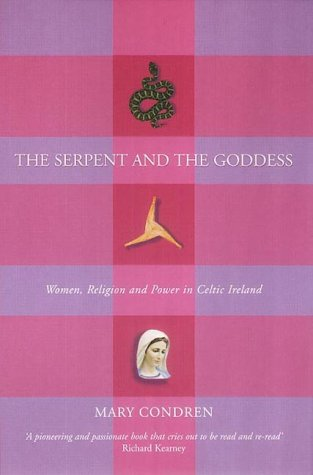 9781902602967: The Serpent and the Goddess: Women, Religion, and Power in Celtic Ireland
