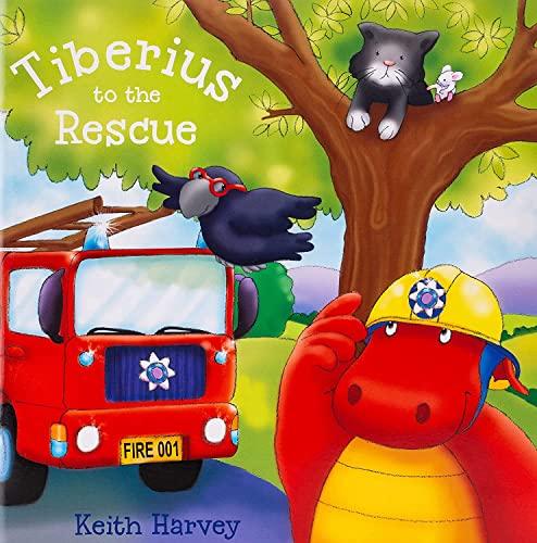 Tiberius to the Rescue: Harvey, Keith