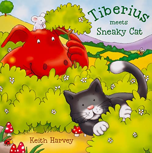 Tiberius Meets Sneaky Cat: Harvey, Keith