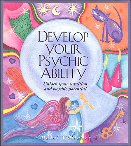 9781902616124: Develop Your Psychic Ability: Unlock Your Intuition and Psychic Potential