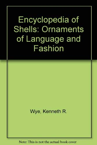 9781902616759: Encyclopedia of Shells: Ornaments of Language and Fashion
