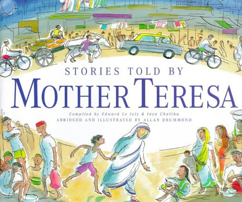 Stories Told by Mother Teresa: Teresa, Mother